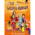 Cornelia Funke, Die wilden Hühner auf Klassenfahrt