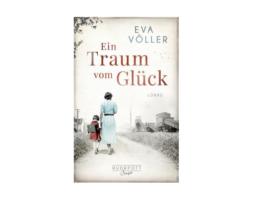 Eva Völler, Ein Traum vom Glück