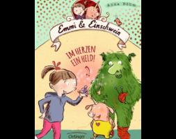 Anna Böhm, Emmi & Einschwein – Im Herzen ein Held!