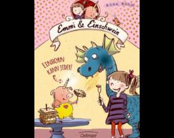 Anna Böhm, Emmi & Einschwein – Einhorn kann jeder!