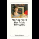 Martin Suter, Der letzte Weynfeldt