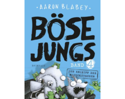 Aaron Blabey, Böse Jungs – Der Angriff der Miezekätzchen