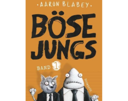 Aaron Blabey, Böse Jungs