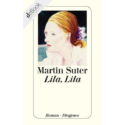 Martin Suter, Lila Lila
