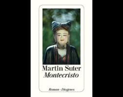 Martin Suter, Montecristo
