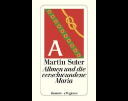 Martin Suter, Allmen und die verschwundene Maria