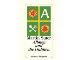 Martin Suter, Allmen und die Dahlien