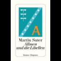 Martin Suter, Allmen und die Libellen
