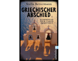 Stella Bettermann, Griechischer Abschied