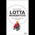 Sandra Roth, Lotta Wundertüte