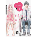 Rie Aruga, Perfect World (Band 1)