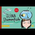 Karen-Susan Fessel, Selina Stummfisch