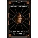 Whitney Scharer, Die Zeit des Lichts