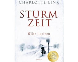 Charlotte Link, Sturmzeit – Wilde Lupinen