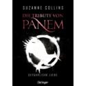 Suzanne Collins, Die Tribute von Panem – Gefährliche Liebe