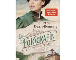Petra Durst-Benning, Die Fotografin – Die Welt von morgen (Band 3)