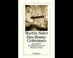 Martin Suter, Das Bonus-Geheimnis