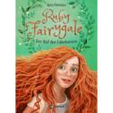 Kira Gembri, Ruby Fairygale – Der Ruf der Fabelwesen