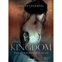 Jess Rothenberg, The Kingdom – Das Erwachen der Seele