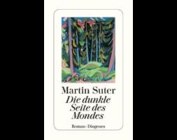 Martin Suter, Die dunkle Seite des Mondes