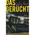 Lesley Kara, Das Gerücht