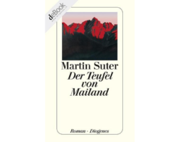 Martin Suter, Der Teufel von Mailand