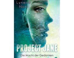 Lynette Noni, Project Jane – Die Macht der Gedanken