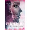 Lynette Noni, Project Jane – Ein Wort verändert die Welt