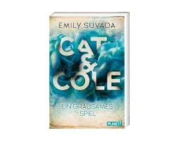Emily Suvada, Cat & Cole – Ein grausames Spiel