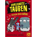 Loewe WOW, Knallharte Tauben