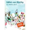 Ildiko von Kürthy, Es wird Zeit