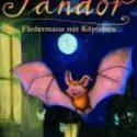 Dorothea Flechsig, Sandor – Fledermaus mit Köpfchen