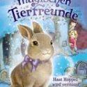 Daisy Meadows, Die magischen Tierfreunde – Hasi Hoppel wird vermisst