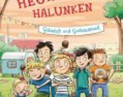 Sven Gerhardt, Die Heuhaufen-Halunken – Gülleduft und Großstadtmief