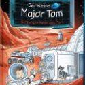Bernd Flessner, Der kleine Major Tom – Gefährliche Reise zum Mars