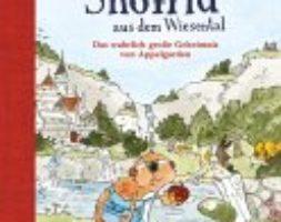 Andreas Schmachtel, Snöfrid aus dem Wiesental – Das wahrlich große Geheimnis von Appelgarden