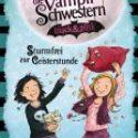 Nadja Fendrich, Vampirschwestern black&pink – Sturmfrei zur Geisterstunde