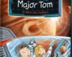 Bernd Flessner, Der kleine Major Tom – Im Bann des Jupiters