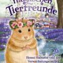Daisy Meadows, Die magischen Tierfreunde – Henni Hamster und der Verwechslungszauber