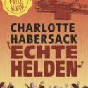 Charlotte Habersack, Echte Helden – Feuerfalle Kran