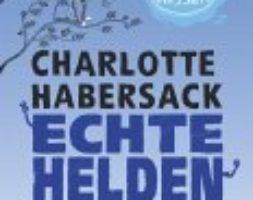 Charlotte Habersack, Echte Helden – Gefangen im Hochwasser