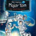 Bernd Flessner, Der kleine Major Tom – Wer rettet Ming und Hu?