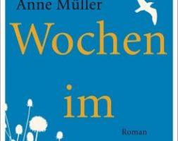 Anne Müller, Zwei Wochen im Juni