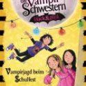 Nadja Fendrich, Vampirschwestern black&pink – Vampirjagd beim Schulfest