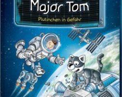 Bernd Flessner, Der kleine Major Tom – Plutinchen in Gefahr