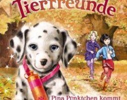 Daisy Meadows, Die magischen Tierfreunde – Pina Pünktchen kommt in die Zauberschule