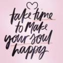 Nimm dir Zeit zum Glücklich-Sein 💖